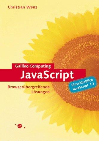 9783934358010: JavaScript. Browserübergreifende Lösungen