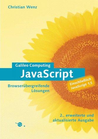 9783934358942: JavaScript - Browserübergreifende Lösungen, einschließlich Javascript 1.5 (mit CD-ROM)