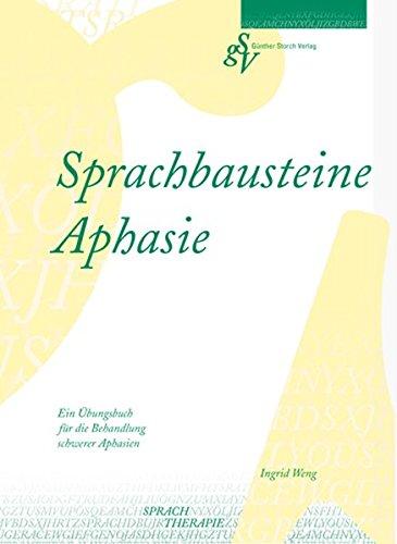 9783934361157: Sprachbausteine Aphasie: Ein Übungsbuch für die Behandlung schwerer Aphasien