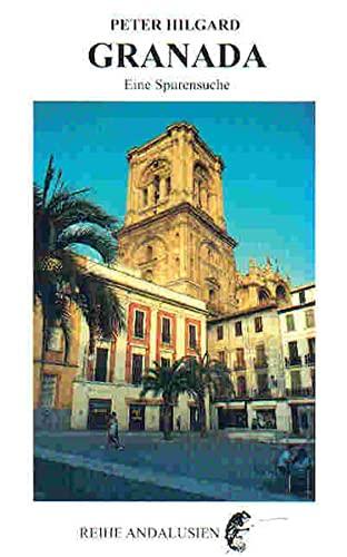 9783934377400: Granada: Eine Spurensuche