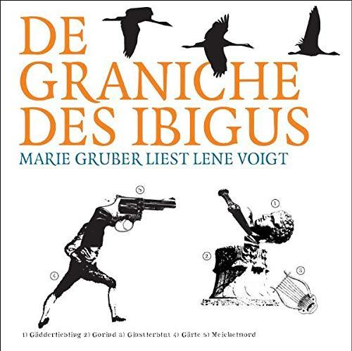 De Graniche des Ibigus: Marie Gruber liest Lene Voigt. - Zschiedrich, Alexander, Lene Voigt und Ulrich Unterlauf,