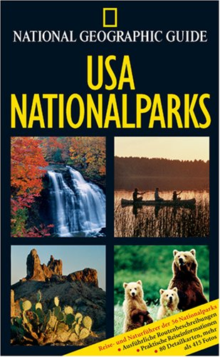 9783934385054: USA Nationalparks. National Geographic Guide