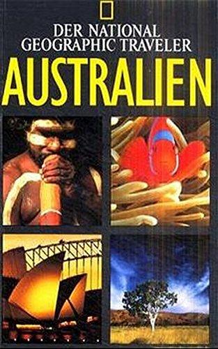 Australien. Der National Geographic Traveler - Smith, Roff Martin