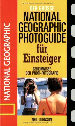 Der große Fotoguide für Einsteiger (393438594X) by Neil Johnson