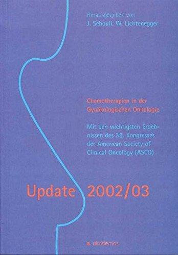 UPDATE 2002/03, Chemotherapie in der gynäkologischen Onkologie: Sehouli, Jalid und