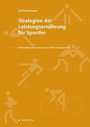 9783934410442: Strategien der Leistungsernährung für Sportler