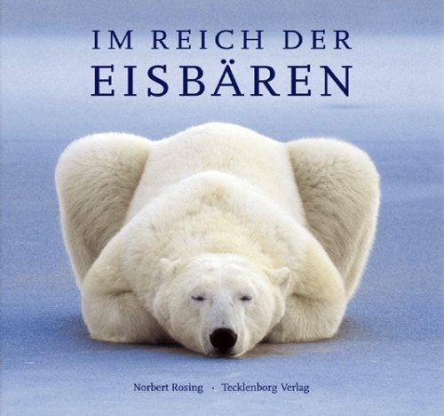9783934427990: Im Reich der Eisbären