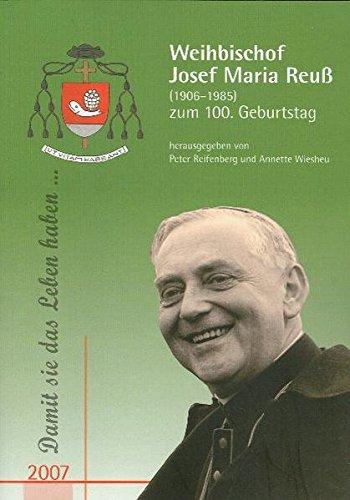 9783934450288: Neues Jahrbuch für das Bistum Mainz. Beiträge zur Zeit- und Kulturgeschichte der Diözese / Weihbischof Josef Maria Reuß (1906-1985) zum 100. Geburtstag: BD 2007