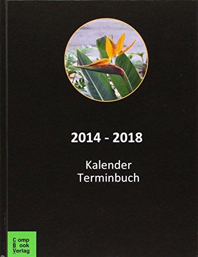9783934473614: 2014 - 2015 - 2016 - 2017 - 2018: Kalender und Terminbuch