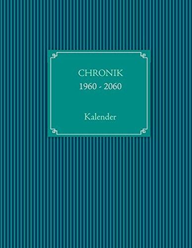 9783934473928: CHRONIKKALENDER 1960 - 2060