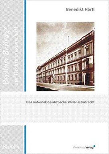 9783934479272: Das nationalsozialistische Willensstrafrecht (Berliner Beiträge zur Rechtswissenschaft)