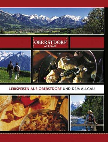 9783934509481: Oberstdorf und seine Küche (Livre en allemand)