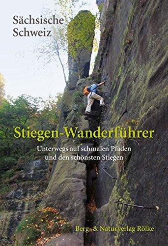 9783934514270: Rölke, P: Stiegen-Wanderführer Sächsische Schweiz