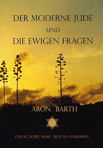 9783934522121: Der moderne Jude und die ewigen Fragen (Livre en allemand)