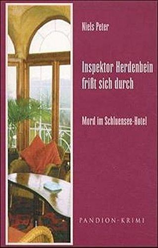 9783934524033: Inspektor Herdenbein friát sich durch, Mord im Schluensee-Hotel
