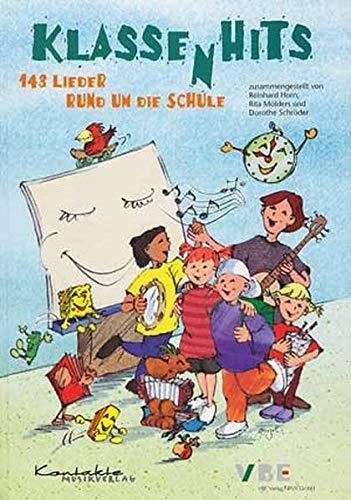 9783934528000: Klasse(n)hits: 143 Lieder rund um die Schule