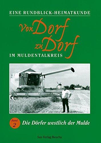 9783934544642: Von Dorf zu Dorf: Von Dorf zu Dorf. Bd 2. Die D�rfer westlich der Mulde: Bd 2 (Livre en allemand)