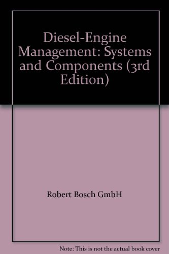 Diesel-Engine Management: Systems and Components (3rd Edition): Robert Bosch GmbH