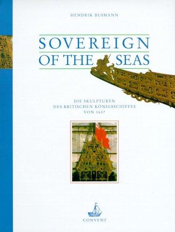 9783934613195: Sovereign of the Seas. Die Skulpturen des britischen Konigsschiffes von 1637