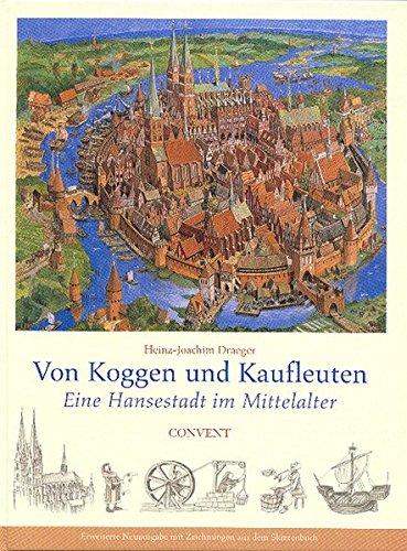 9783934613737: Von Koggen und Kaufleuten. Sonderausgabe.