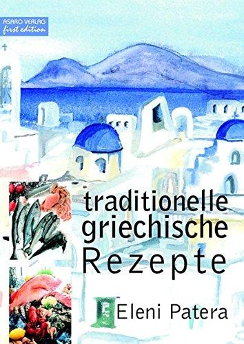 9783934625525: Traditionelle griechische Rezepte