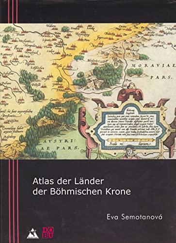 Atlas der Länder der Böhmischen Krone. Gesamtkarten, Länder, Regionen und Stä...