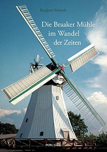 9783934632189: Die Braaker Mühle