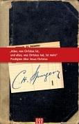 Alles was Christus ist, und alles, was: Charles H Spurgeon