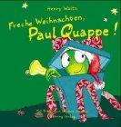 9783934640221: Freche Weihnachten, Paul Quappe!