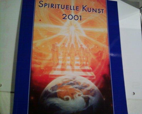 9783934647404: Spirituelle Kunst 2001. Katalog zur Ausstellung Spirituelle Kunst 2001, Zürich
