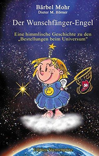 9783934647626: Der Wunschfänger-Engel.