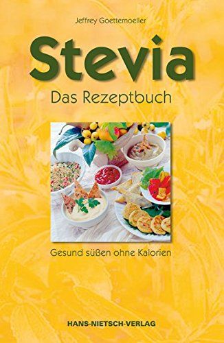 9783934647787: Stevia. Das Rezeptbuch