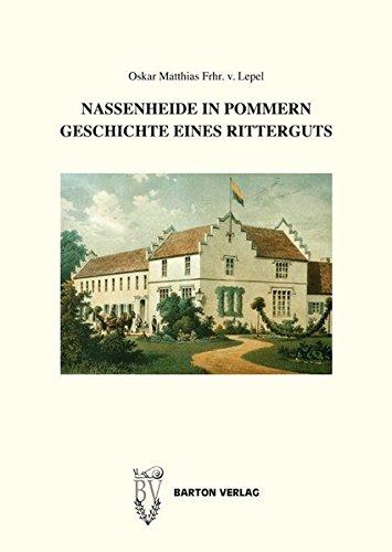 9783934648036: Nassenheide in Pommern. Geschichte eines Ritterguts