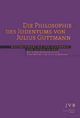 Die Philosophie des Judentums: Seidel, Esther, Julius