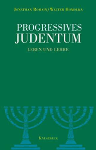 9783934658813: Progresssives Judentum: Leben und Lehre