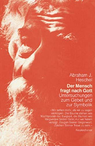 Der Mensch fragt nach Gott. (9783934658851) by Abraham Joshua Heschel