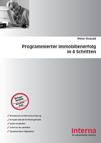 Programmierter Immobilienerfolg in 4 Schritten (3934662935) by Peter Oswald