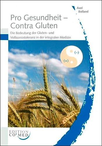 9783934672154: Pro Gesundheit - Contra Gluten