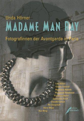 Madame Man Ray - Hörner, Unda