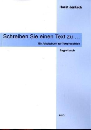 9783934715080: Schreiben Sie einen Text zu: Begleitbuch