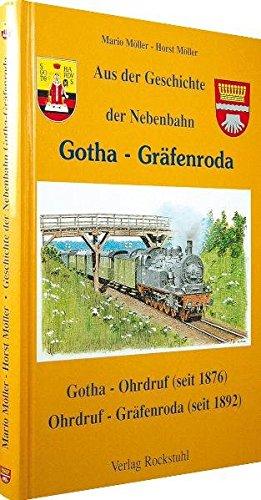 9783934748446: Aus der Geschichte der Nebenbahn Gotha-Gräfenroda