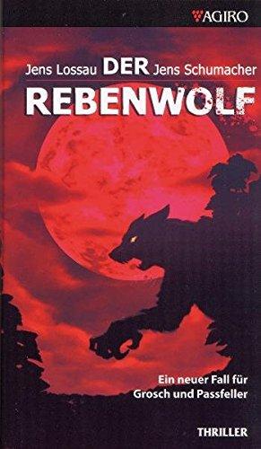 9783934769830: Der Rebenwolf