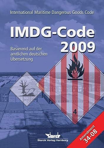 9783934782341: IMDG-Code 2009: inkl. Amdt. 34-08 basierend auf der amtlichen deutschen Übersetzung