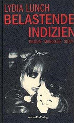 9783934790018: Belastende Indizien: Monologe, Tiraden, Stücke
