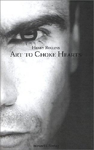 Art To Choke Hearts (3934790038) by Henry Rollins