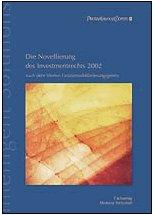 Die Novellierung des Investmentrechts 2002 nach dem: PwC Deutsche Revision