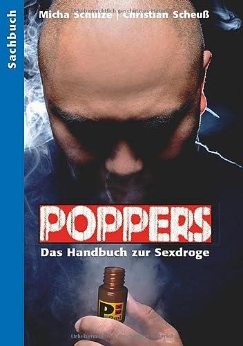 9783934825543: Poppers: Das Handbuch zur schwulen Sexdroge (German Edition)