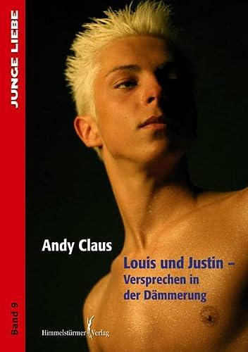 Louis & Justin-Versprechen in der Dämmerung: Claus, Andy