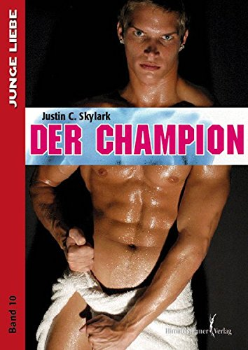 Der Champion: Skylark, Justin C.