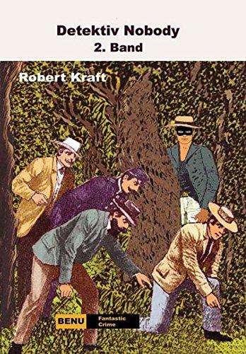 9783934826175: Detektiv Nobody 2: Fantastischer Kriminalroman